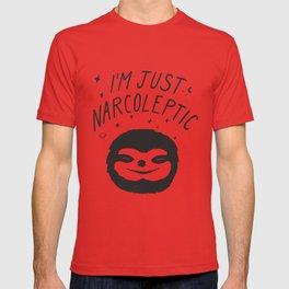 I'm Just Narcoleptic T-shirt