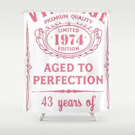 Pink-Vintage-Limited-1974-Edition---43rd-Birthday-Gift Shower Curtain