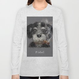 Fidel - The Havanese is the national dog of Cuba Long Sleeve T-shirt