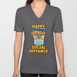 Social Distancing Gift Happy September Birthday From A Burmese Social Distance Unisex V-Neck