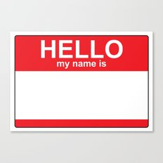 HELLO my name is...white background Canvas Print