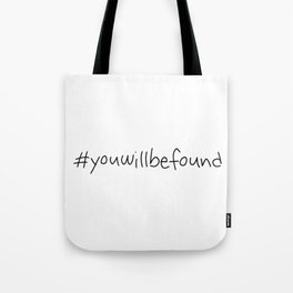 #youwillbefound Tote Bag