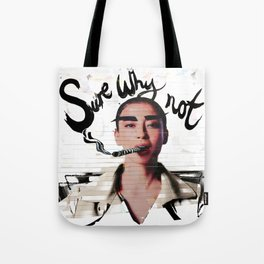 Sure Why Not Tote Bag