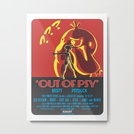 Out of Psy Metal Print