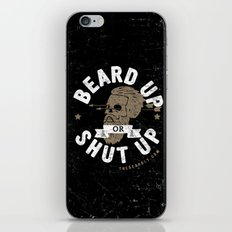 BEARD UP. OR SHUT UP. iPhone & iPod Skin