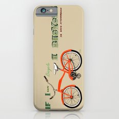 If I can bicycle, I bicycle iPhone 6s Slim Case