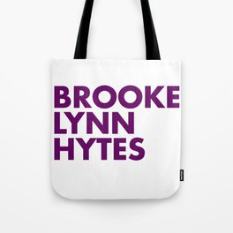 BROOKE LYNN HYTES Tote Bag