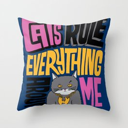 C.R.E.A.M. Cats Rule Everything Around Me Throw Pillow