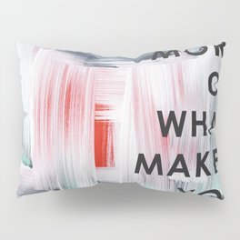 Do more of what makes you happy 2017 Pillow Sham