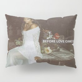 JESSIE REYEZ - BEFORE LOVE CAME TO KILL US Pillow Sham