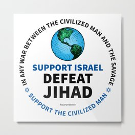 Support Israel, Defeat Jihad Metal Print