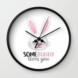 SomeBunny Loves You Wall Clock