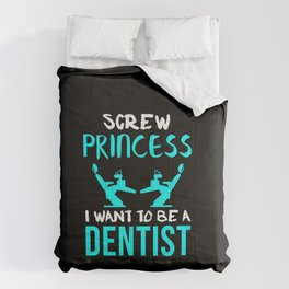 I Want To Be A Dentist Gift Dental Doctor Orthodontist Comforters