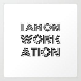 I am on workation (digital nomad t-shirt) Black Art Print