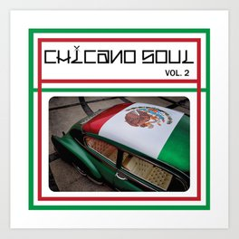 Chicano Soul Vol 2 Art Print
