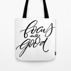 Focus on the Good Tote Bag