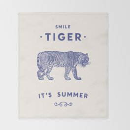 Smile Tiger, it's Summer Throw Blanket