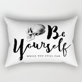 Brush lettering design - Be Yourself, while you still can Rectangular Pillow