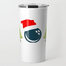 Let It Roll Bowling Merry Christmas Design For December 25th T-shirt Design Jesus Birthday Carol Travel Mug