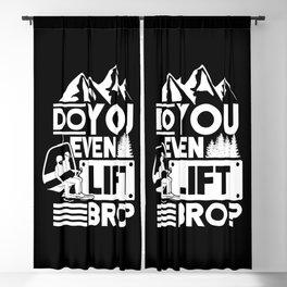 Snow Ski Do You Even Lift Bro? Blackout Curtain