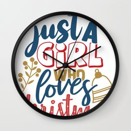 Merry Christmas Just a Girl Who Loves Christmas Wall Clock