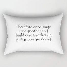 1 Thessalonians 5 11 Rectangular Pillow