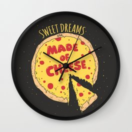 Sweet dreams are made of cheese Wall Clock