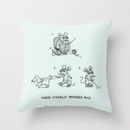 Three Visually Impaired Mice Throw Pillow