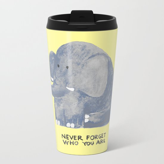 Elephant never forgets Metal Travel Mug