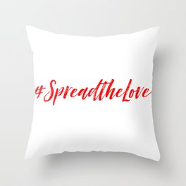 #SpreadtheLove Throw Pillow