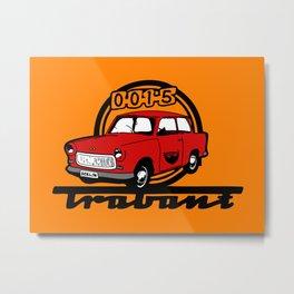 Trabant Deluxe 2013 Metal Print