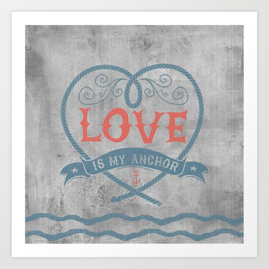 Maritime Design- Love is my anchor on grey abstract background Art Print