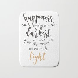 Dumbledore Quote | Happiness can be found... | Watercolor Bath Mat
