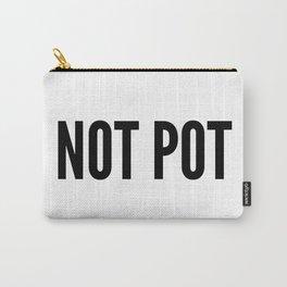 Not Pot Bag Carry-All Pouch