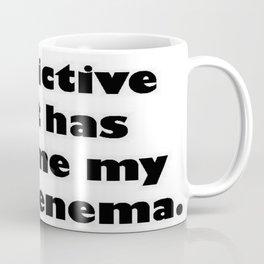 Predictive Text Has Become My Worst Enema Coffee Mug