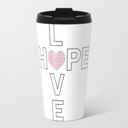 Hope and Love intersect Travel Mug