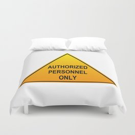 Authorized Personnel Only with American spelling Duvet Cover