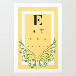 Eat Yummy Food! Art Print