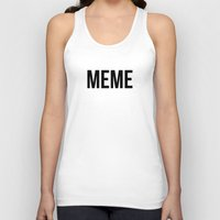 meme Tank Tops featuring MEME by No Art Inside