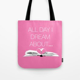 Dream About Books Pink Tote Bag