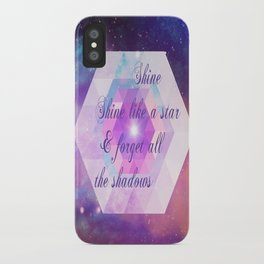 Shine Like A star  iPhone Case