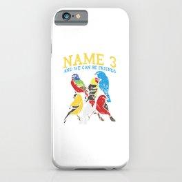 Bird Watching iPhone Case