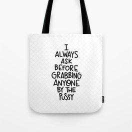 Always ask Tote Bag