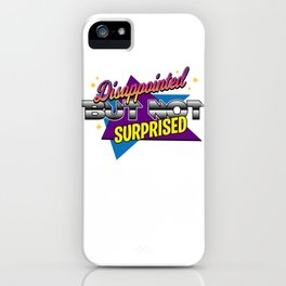 Disappointment sarcasm irony Useless Gift iPhone Case
