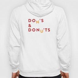 DOn'S & DONu'TS Hoody