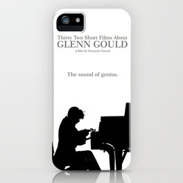 Glenn Gould, Thirty two short films about Glenn Gould,  François Girard, music poster, piano design iPhone Case