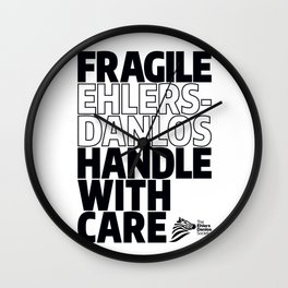 EDS Awareness - FRAGILE! Wall Clock