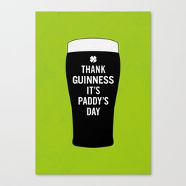 Thank Guinness It's Paddy's Day Canvas Print