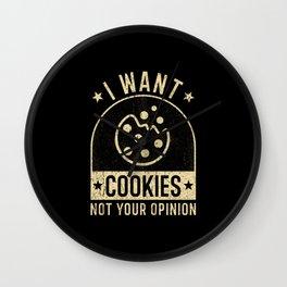 Cookie Cookies Funny Saying Cookie Humor Wall Clock