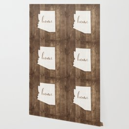 Arizona is Home - White on Wood Wallpaper